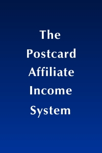 Postcard Affiliate Income System