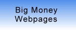 Big Money Webpages