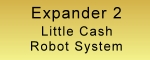 Little Cash Robot System