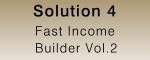 Fast Income Builder 2
