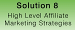 High Level Affiliate Marketing Strategies